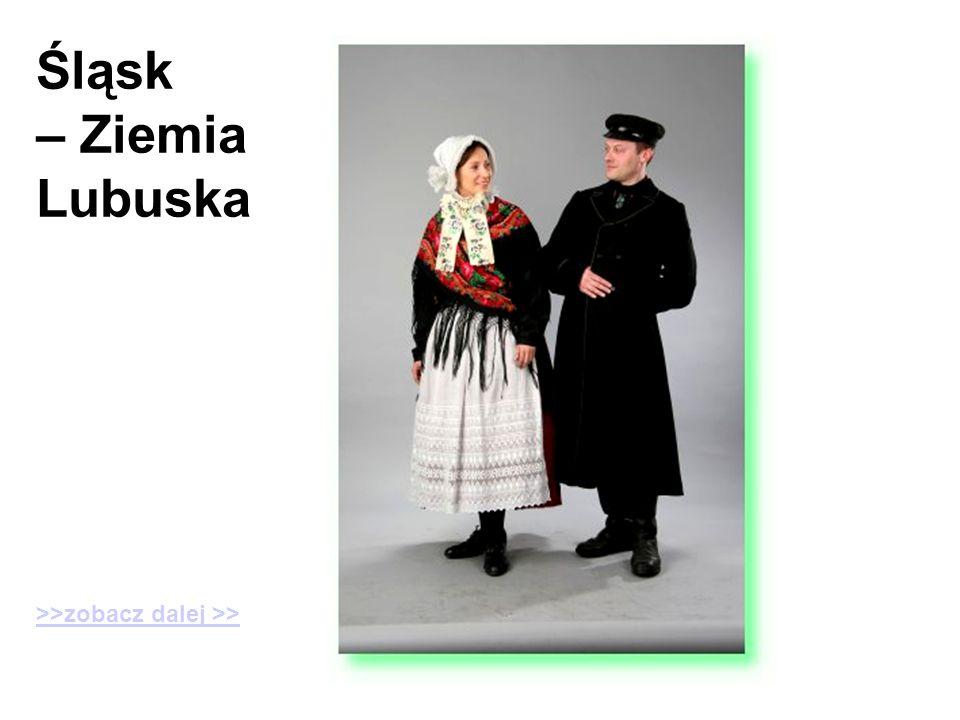 Śląsk – Ziemia Lubuska >>zobacz dalej >>