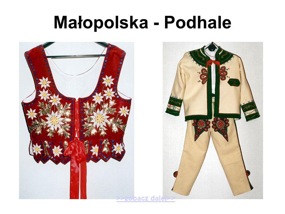 Małopolska - Podhale >>zobacz dalej>>