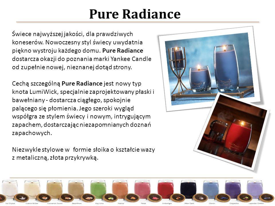 Pure Radiance Świece najwyższej jakości, dla prawdziwych koneserów.