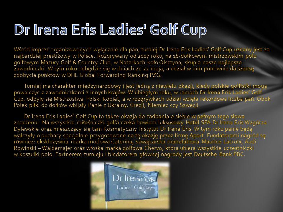 W ten sposób Dr Irena Eris została, jak to określili organizatorzy