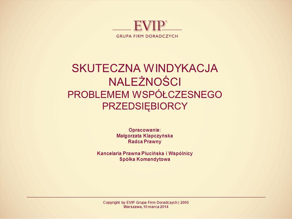 Copyright by EVIP Grupa Firm Doradczych | 2005 2 KIM JESTEŚMY Kancelaria Prawna Plucińska i Wspólnicy Spółka Komandytowa została zawiązana w 1998 roku.