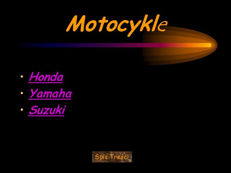 Motocykl e Honda Yamaha Suzuki Spis Treści