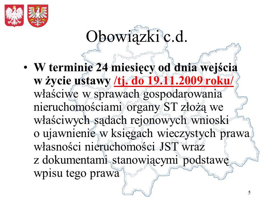5 Obowiązki c.d. W terminie 24 miesięcy od dnia wejścia w życie ustawy /tj.