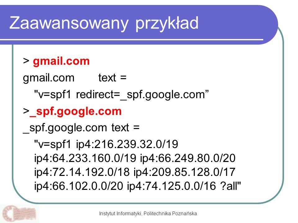 Instytut Informatyki, Politechnika Poznańska Zaawansowany przykład > gmail.com gmail.com text =