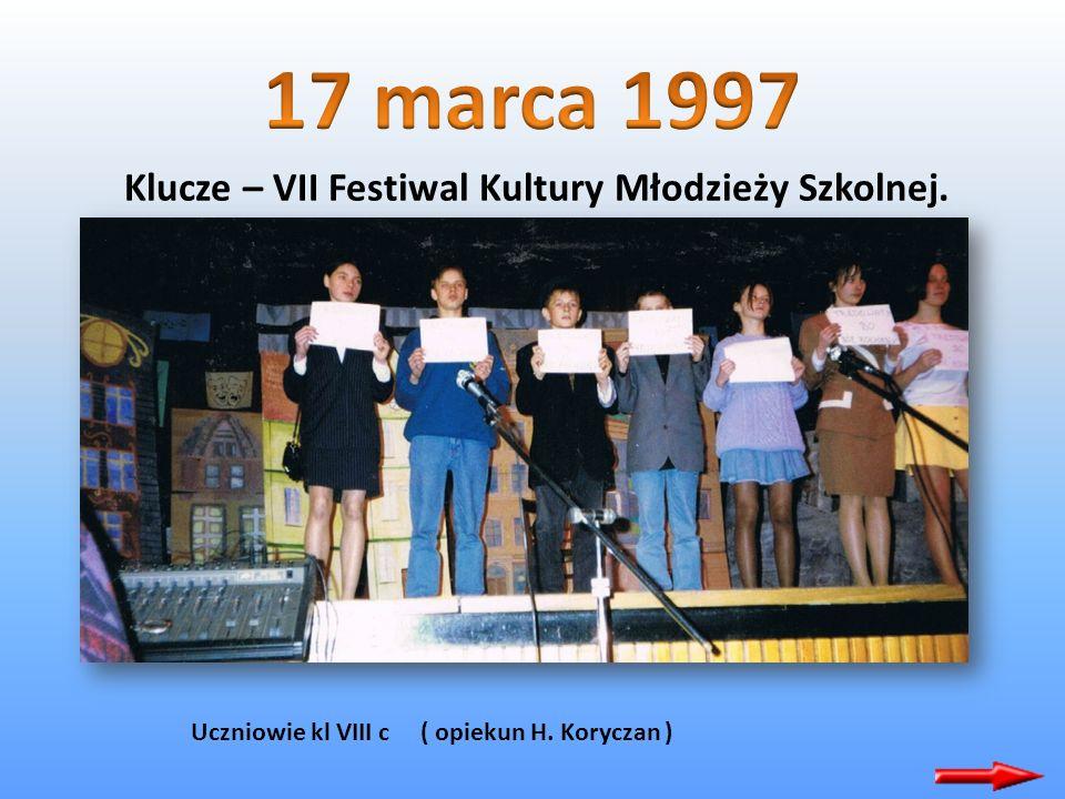 Klucze – VII Festiwal Kultury Młodzieży Szkolnej. Bardzo podobał się występ uczniów z kl I d ( opiekun M. Trzaska )