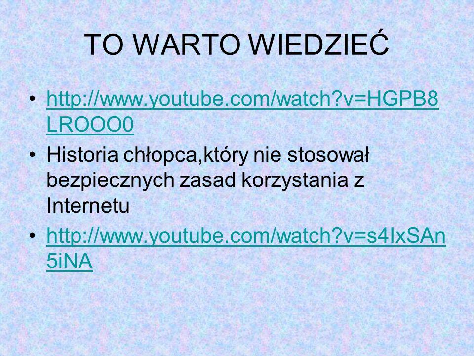 TO WARTO WIEDZIEĆ http://www.youtube.com/watch?v=HGPB8 LROOO0http://www.youtube.com/watch?v=HGPB8 LROOO0 Historia chłopca,który nie stosował bezpieczn