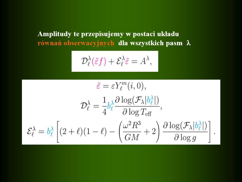 Amplitudy te przepisujemy w postaci układu równań obserwacyjnych dla wszystkich pasm