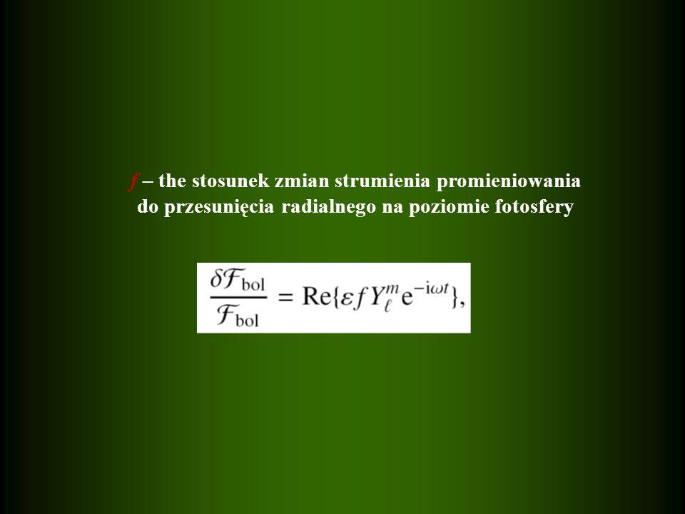 f – the stosunek zmian strumienia promieniowania do przesunięcia radialnego na poziomie fotosfery