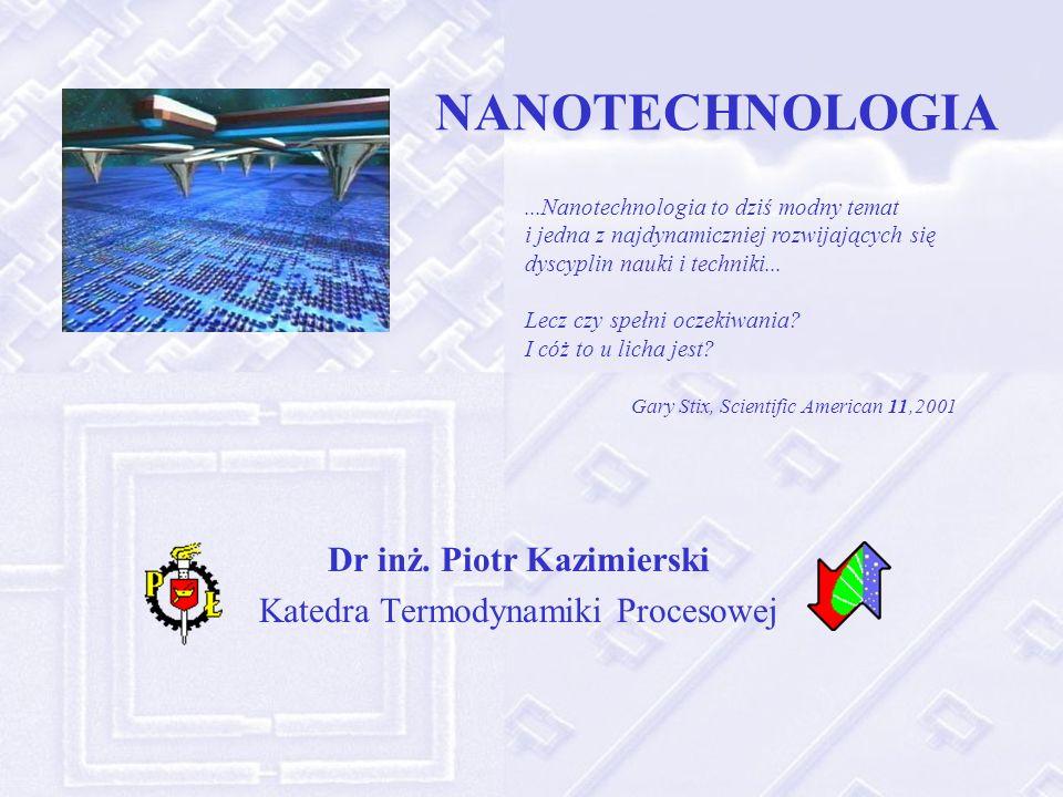 NANOTECHNOLOGIA Dr inż.