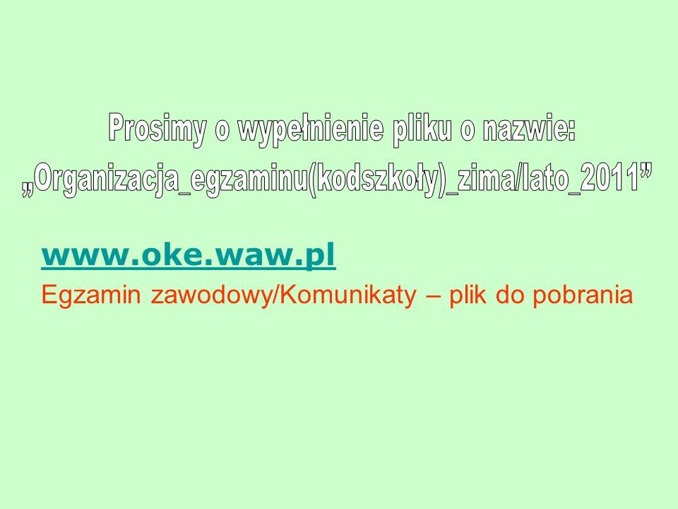 www.oke.waw.pl Egzamin zawodowy/Komunikaty – plik do pobrania