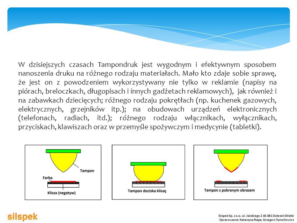 Tampony drukarskie wykonane są najczęściej z silikonu RTV wraz z dodatkami regulującymi stopień twardości.