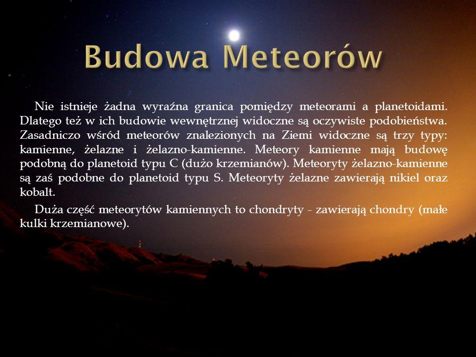 Nie istnieje żadna wyraźna granica pomiędzy meteorami a planetoidami. Dlatego też w ich budowie wewnętrznej widoczne są oczywiste podobieństwa. Zasadn
