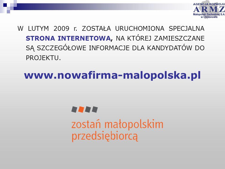 W LUTYM 2009 r. ZOSTAŁA URUCHOMIONA SPECJALNA STRONA INTERNETOWA, NA KTÓREJ ZAMIESZCZANE SĄ SZCZEGÓŁOWE INFORMACJE DLA KANDYDATÓW DO PROJEKTU. www.now