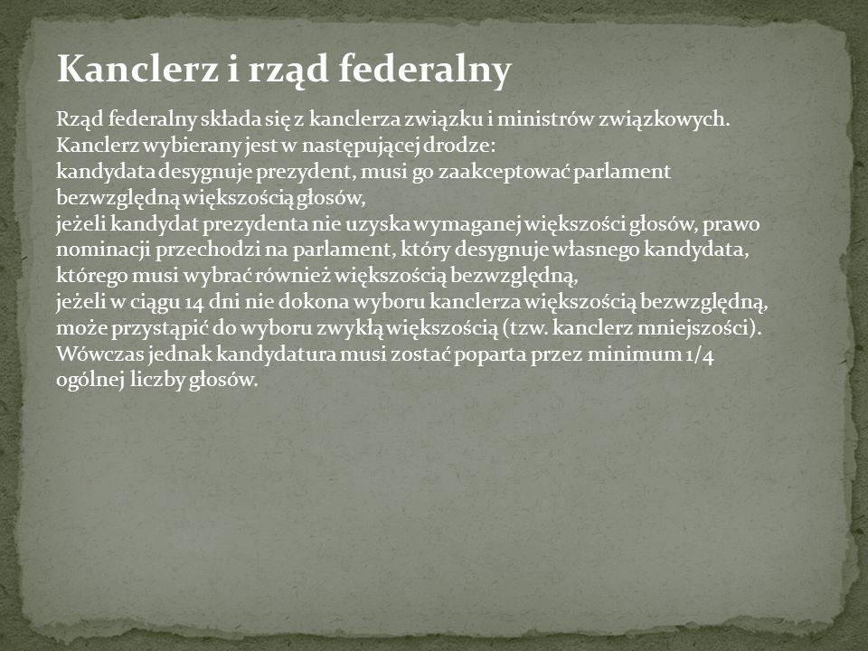 Kanclerz i rząd federalny Rząd federalny składa się z kanclerza związku i ministrów związkowych.