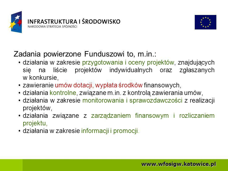 www.wfosigw.katowice.pl Tryby wyboru projektów: -indywidualny, dla projektów o strategicznym znaczeniu (dotyczy projektów umieszczonych na liście projektów indywidualnych dla POIiŚ), -konkursowy, ogłaszany przez Ministerstwo Środowiska, w celu wyłonienia najlepiej przygotowanych projektów.