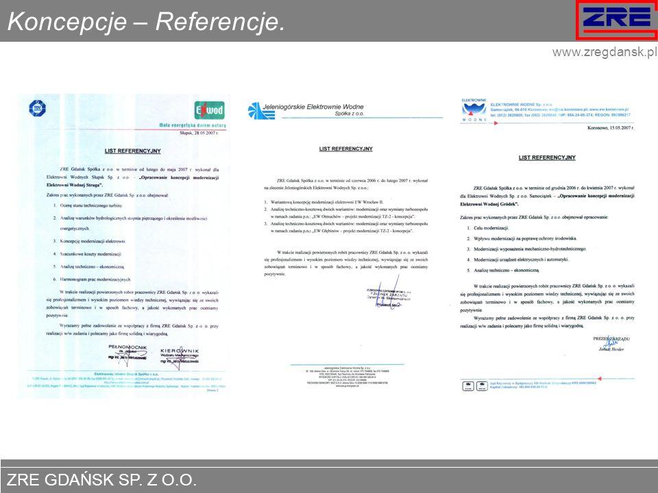 ZRE GDAŃSK SP. Z O.O. www.zregdansk.pl Koncepcje – Referencje.