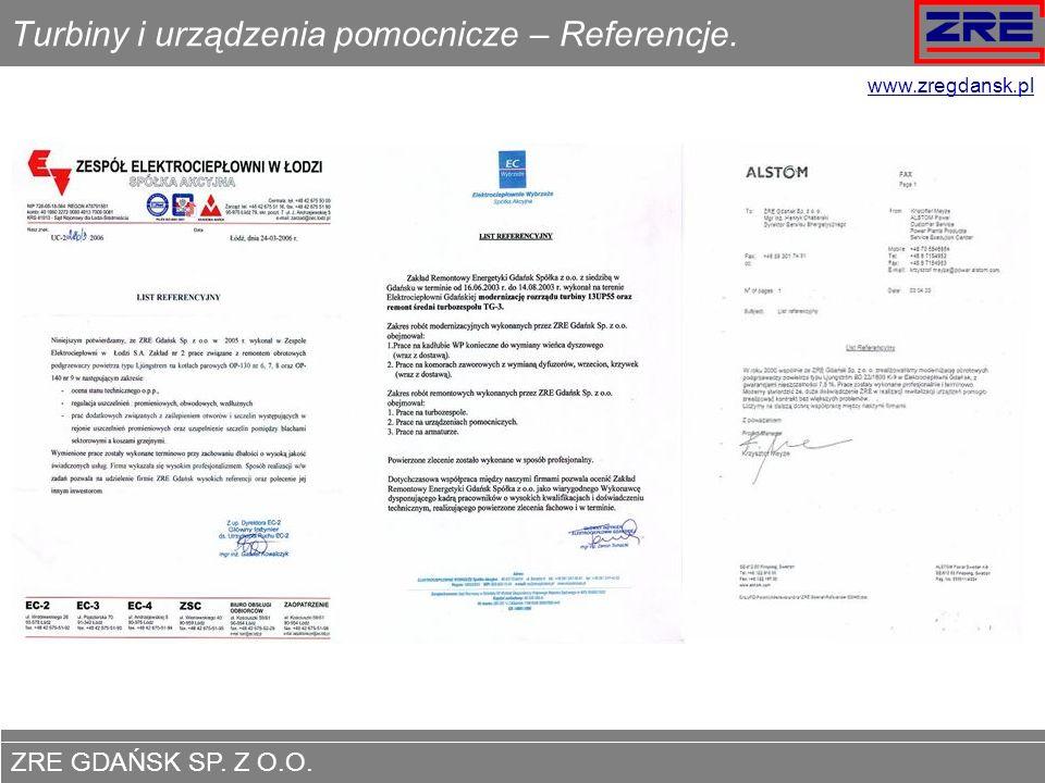 ZRE GDAŃSK SP. Z O.O. www.zregdansk.pl Turbiny i urządzenia pomocnicze – Referencje. www.zregdansk.pl