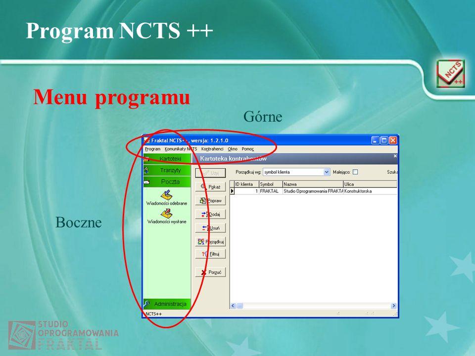 Program NCTS ++ Menu programu Boczne Górne