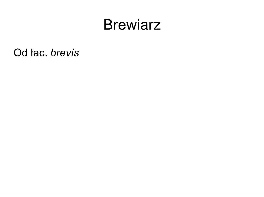 Brewiarz Od łac. brevis