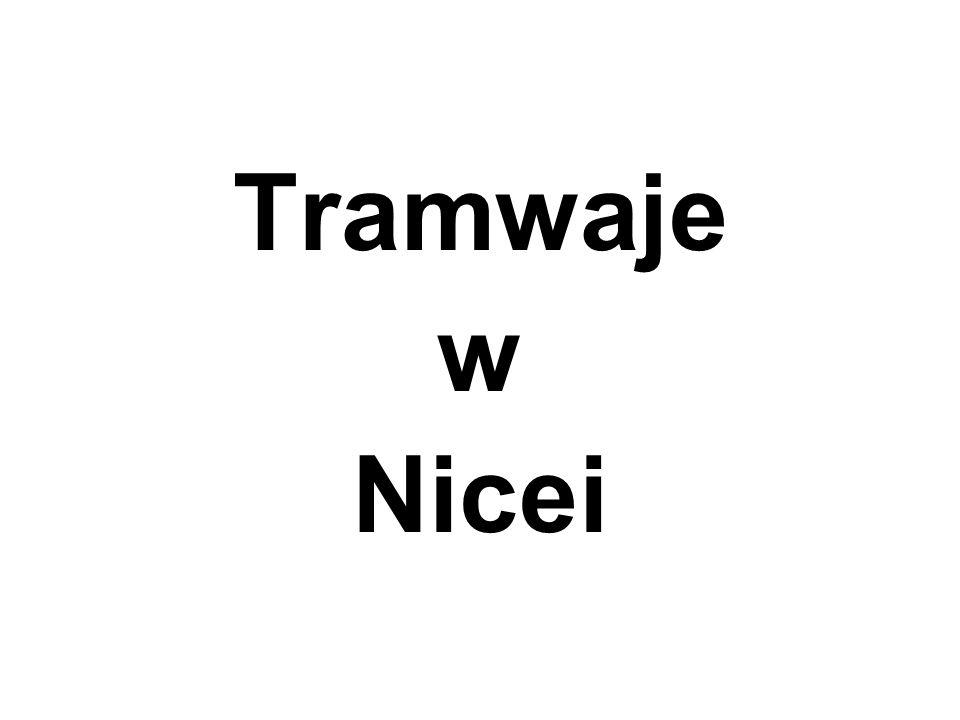 Prezentację opracowano na podstawie strony internetowej Jacka Wesołowskiego: http://historia.arch.p.lodz.pl/jw37/urbtr/trsh-nice.html uzupełnionej o informacje oraz ilustracje z innych stron: http://en.wikipedia.org/wiki/Tramway_de_Nice http://www.tramway-nice.org/