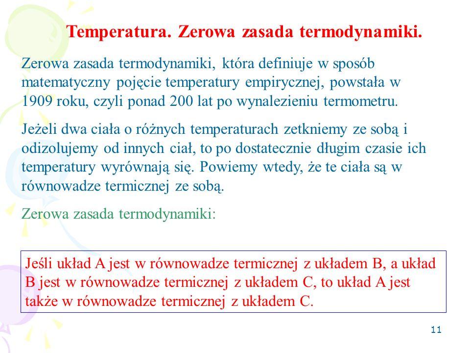 12 Skale temperatur Używaną na co dzień skalą temperatur jest skala Celsjusza( 0 C).