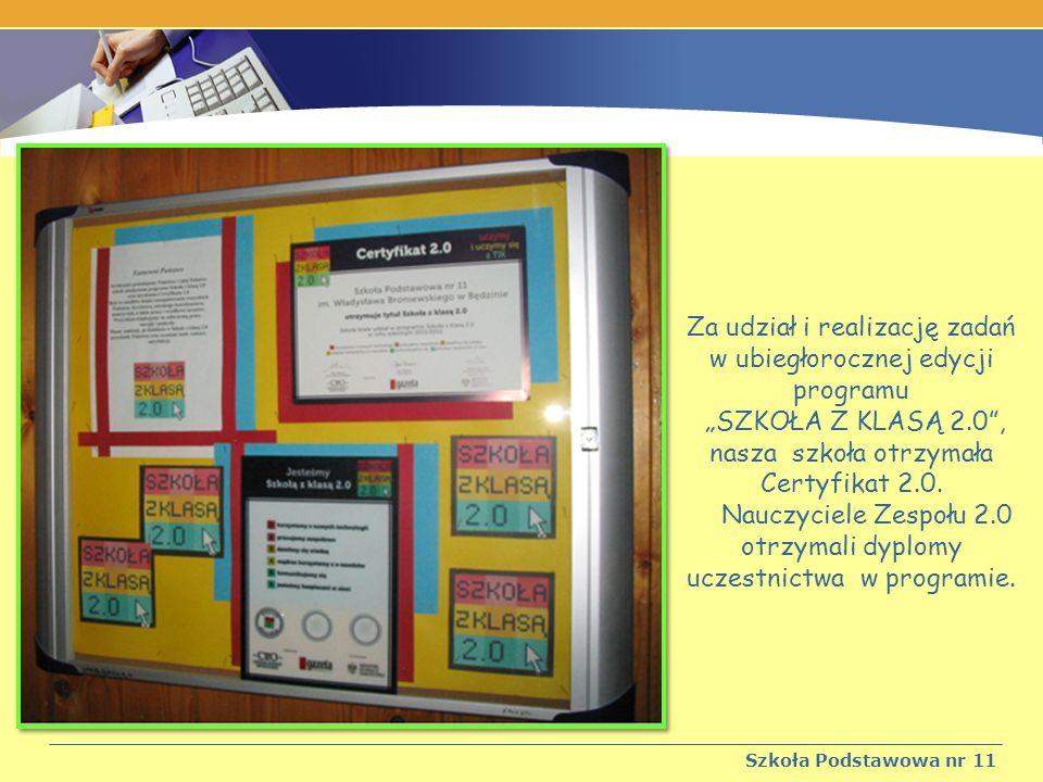 Za udział i realizację zadań w ubiegłorocznej edycji programu SZKOŁA Z KLASĄ 2.0, nasza szkoła otrzymała Certyfikat 2.0.