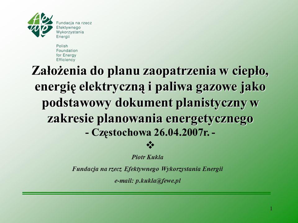 1 Założenia do planu zaopatrzenia w ciepło, energię elektryczną i paliwa gazowe jako podstawowy dokument planistyczny w zakresie planowania energetycz