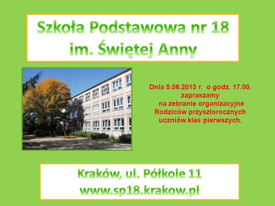 Dnia 5.06.2013 r. o godz. 17.00. zapraszamy na zebranie organizacyjne Rodziców przyszłorocznych uczniów klas pierwszych.