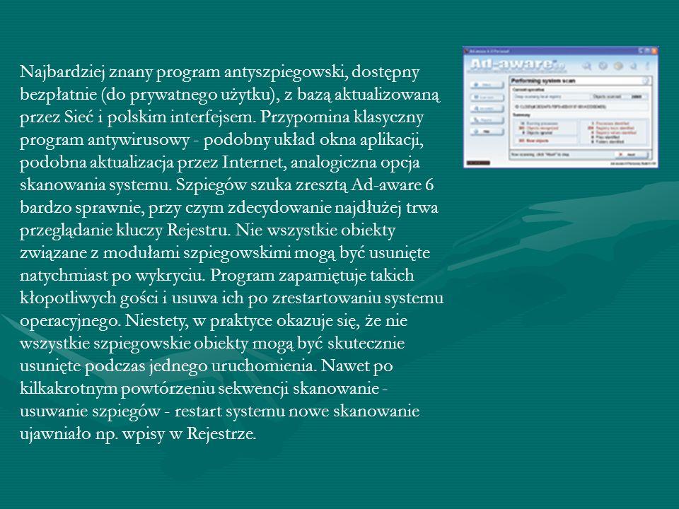 - Można wymienić kilka charakterystycznych cech programu szpiegowskiego. Jeśli przesyła dane przez Internet bez wiedzy i wyraźnej zgody użytkownika, n