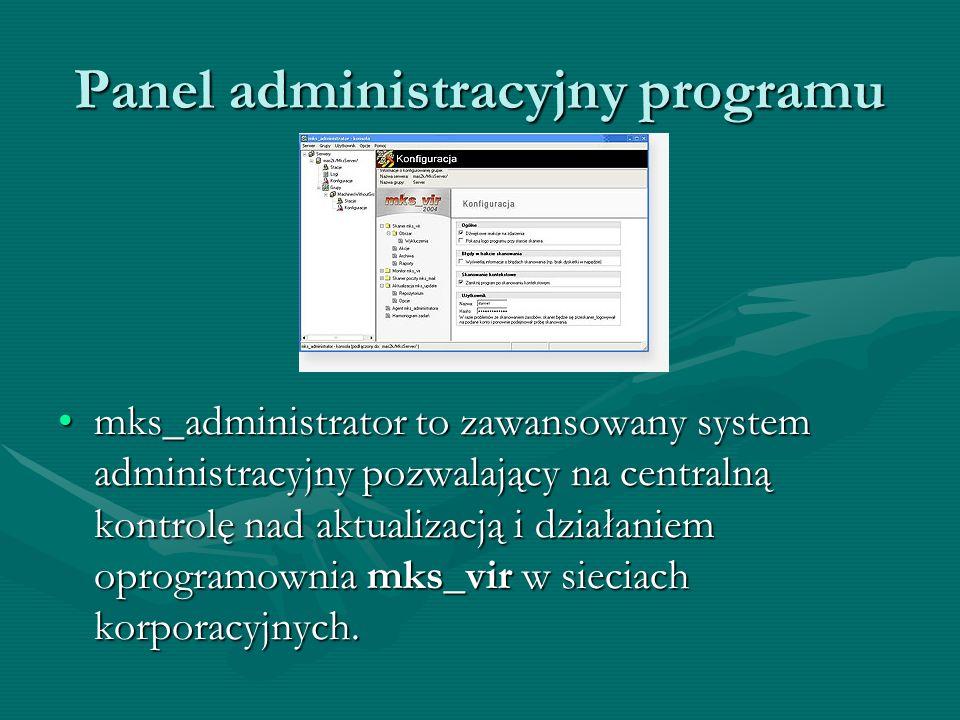 Automatyczna aktualizacja Moduł automatycznej aktualizacji mks_update dba o to, by na naszym komputerze zawsze znajdowała się aktualna baza wirusów or