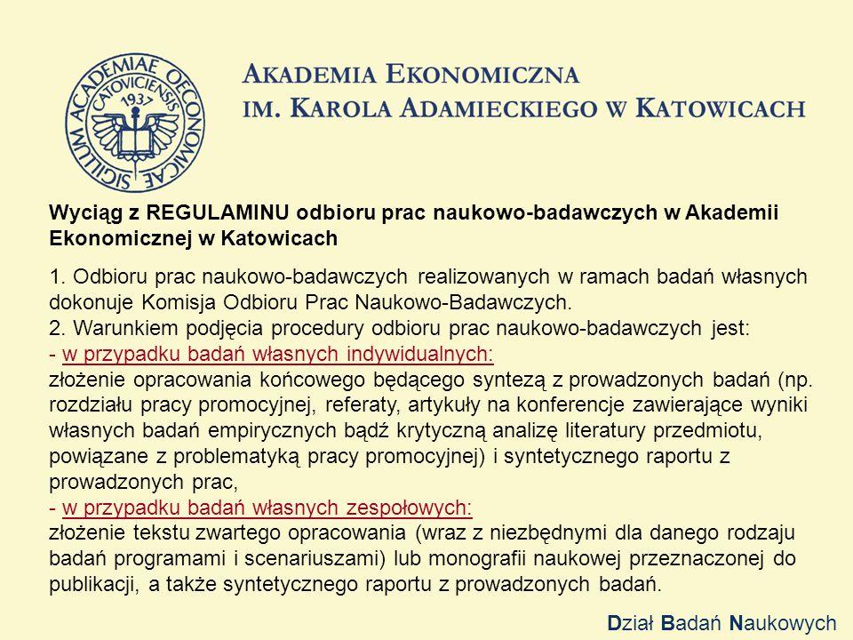 Wyciąg z REGULAMINU odbioru prac naukowo-badawczych w Akademii Ekonomicznej w Katowicach 1.