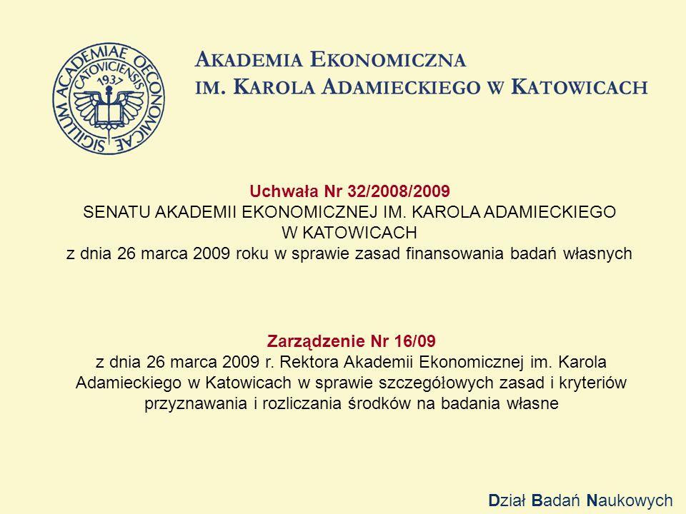 Uchwała Nr 32/2008/2009 SENATU AKADEMII EKONOMICZNEJ IM.