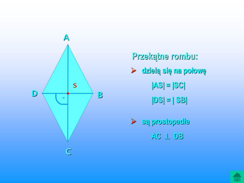 ROMB jest to czworokąt, który ma wszystkie boki równej długości.