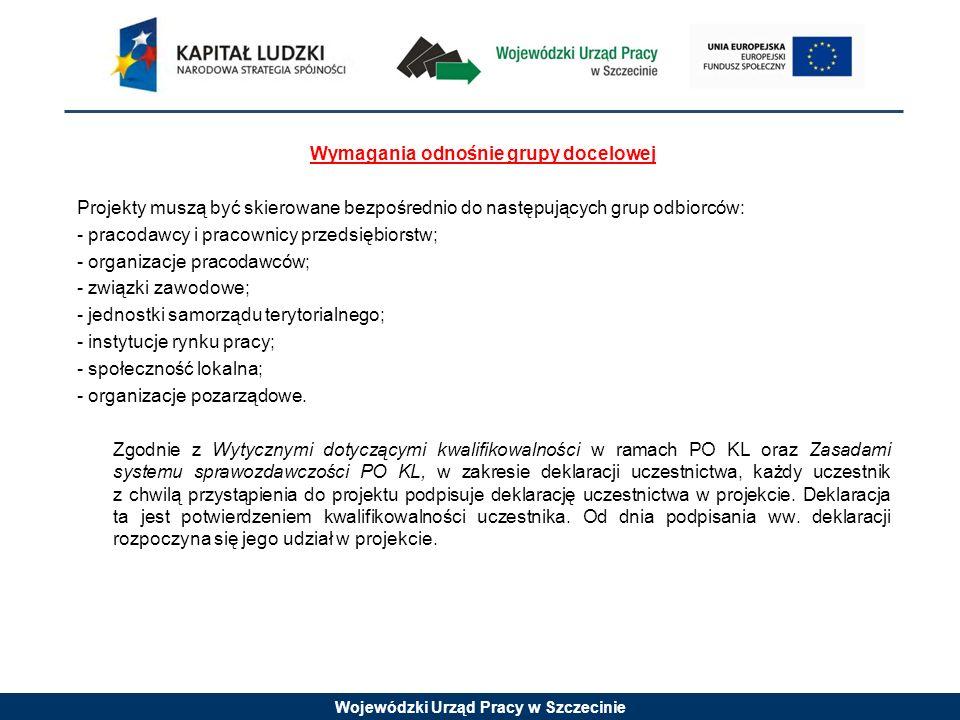 Wojewódzki Urząd Pracy w Szczecinie Szczegółowe kryteria dostępu (kryterium obligatoryjne): 1.Maksymalny okres realizacji projektu: do 31 grudnia 2012 r.