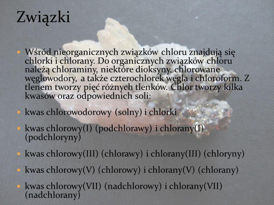Wśród nieorganicznych związków chloru znajdują się chlorki i chlorany. Do organicznych związków chloru należą chloraminy, niektóre dioksyny, chlorowan