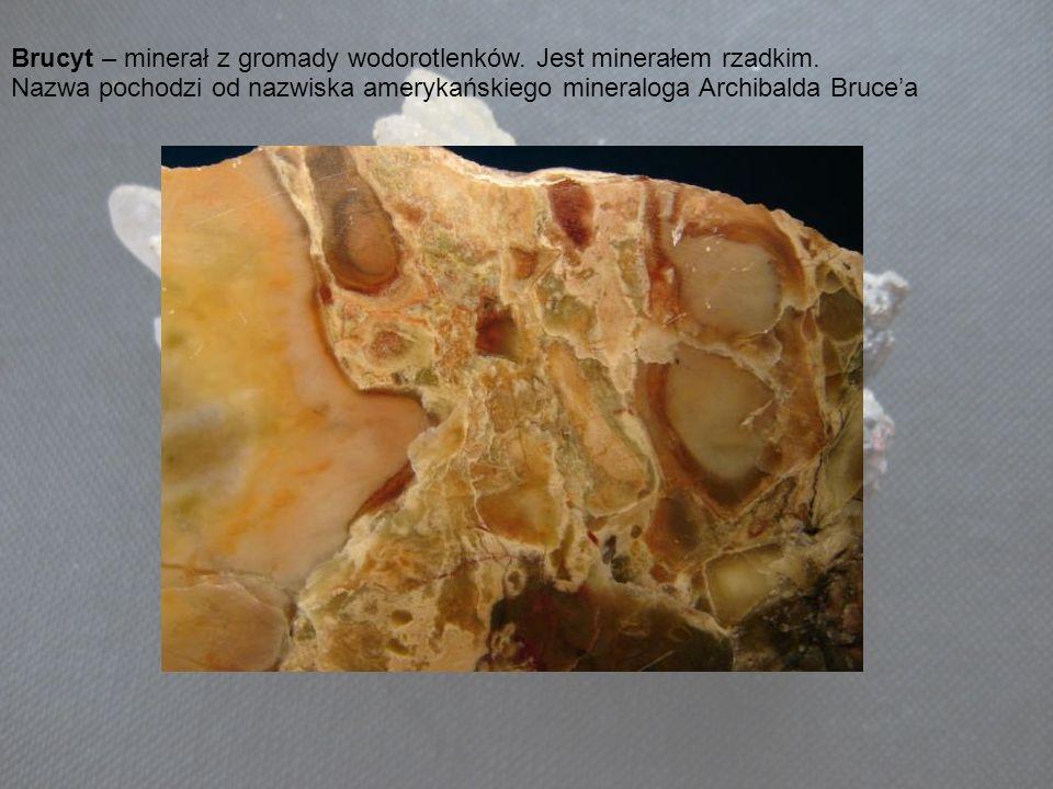 Brucyt – minerał z gromady wodorotlenków. Jest minerałem rzadkim. Nazwa pochodzi od nazwiska amerykańskiego mineraloga Archibalda Brucea