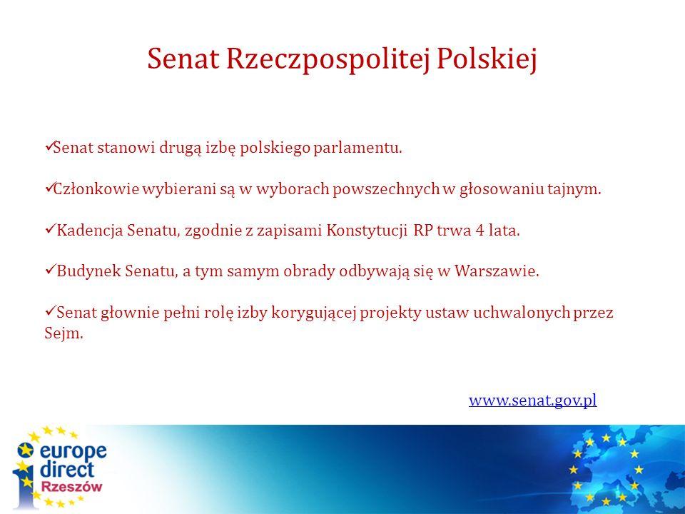 Senat Rzeczpospolitej Polskiej www.senat.gov.pl Senat stanowi drugą izbę polskiego parlamentu. Członkowie wybierani są w wyborach powszechnych w głoso