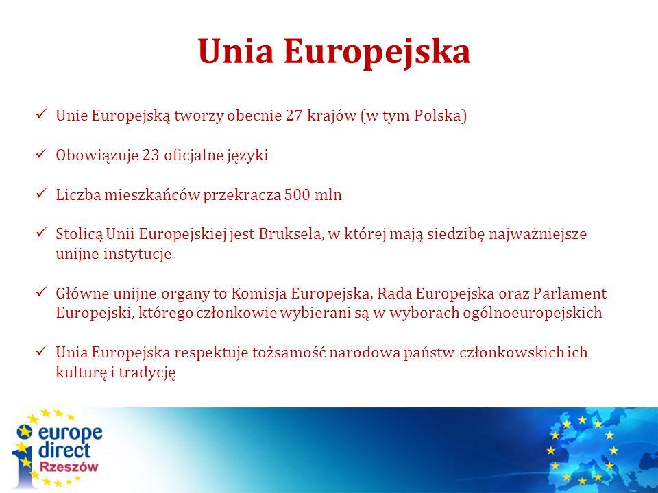 Unie Europejską tworzy obecnie 27 krajów (w tym Polska) Obowiązuje 23 oficjalne języki Liczba mieszkańców przekracza 500 mln Stolicą Unii Europejskiej