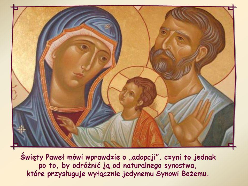 Stając się jedno z Chrystusem, mamy udział w Jego Duchu i we wszystkich Jego owocach, a przede wszystkim w synostwie Bożym.