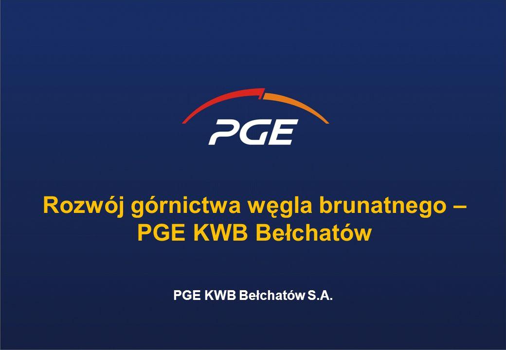 PGE KWB Bełchatów S.A. Rozwój górnictwa węgla brunatnego – PGE KWB Bełchatów