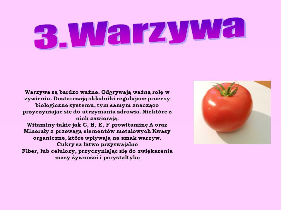 Warzywa są bardzo ważne. Odgrywają ważną rolę w żywieniu. Dostarczają składniki regulujące procesy biologiczne systemu, tym samym znacząco przyczyniaj