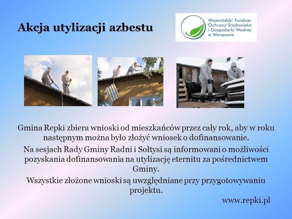 Akcja utylizacji azbestu Gmina Repki zbiera wnioski od mieszkańców przez cały rok, aby w roku następnym można było złożyć wniosek o dofinansowanie.