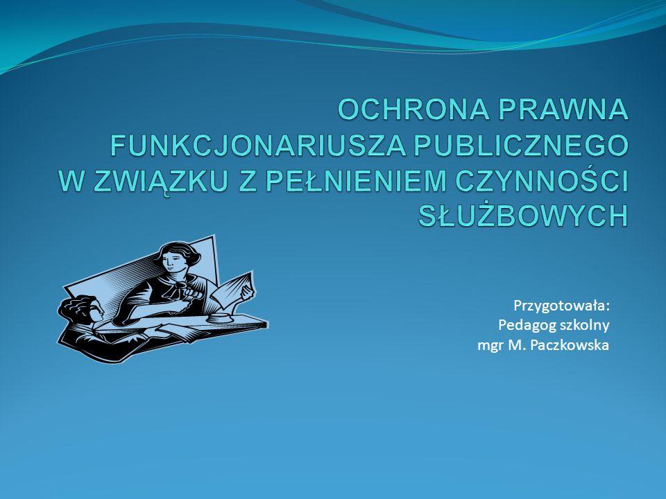 Przygotowała: Pedagog szkolny mgr M. Paczkowska