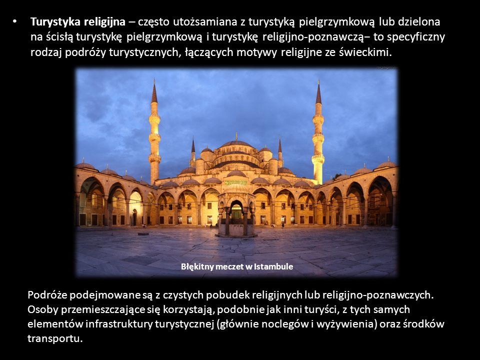 Turystyka religijna – często utożsamiana z turystyką pielgrzymkową lub dzielona na ścisłą turystykę pielgrzymkową i turystykę religijno-poznawczą to s