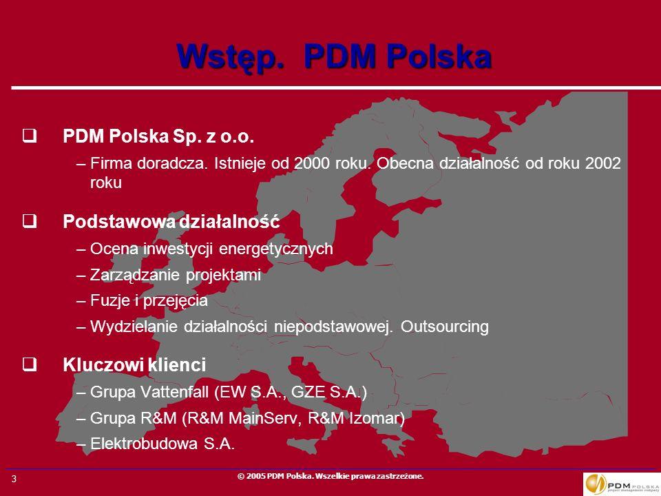 3 © 2005 PDM Polska. Wszelkie prawa zastrzeżone. Wstęp. PDM Polska PDM Polska Sp. z o.o. –Firma doradcza. Istnieje od 2000 roku. Obecna działalność od