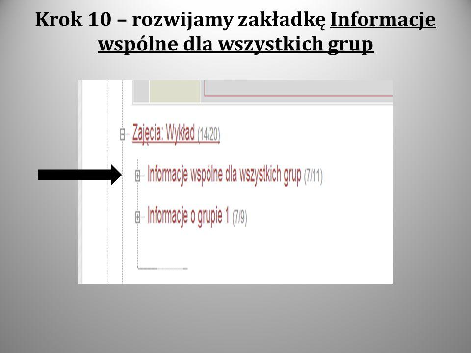 Krok 10 – rozwijamy zakładkę Informacje wspólne dla wszystkich grup