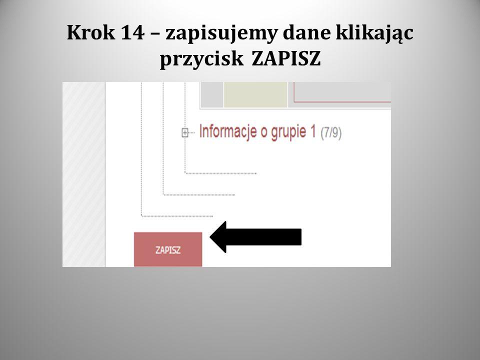 Krok 14 – zapisujemy dane klikając przycisk ZAPISZ