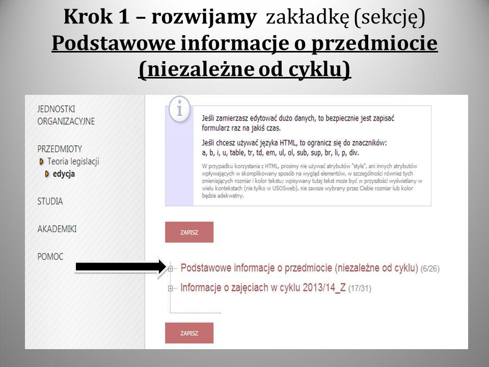 Krok 1 – rozwijamy zakładkę (sekcję) Podstawowe informacje o przedmiocie (niezależne od cyklu)