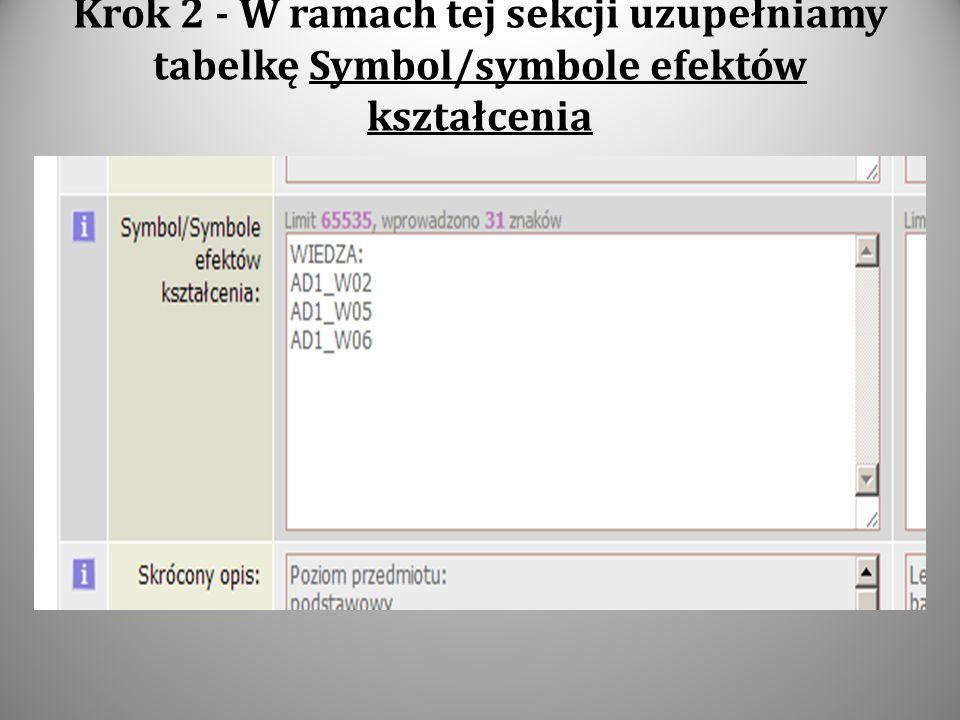 Krok 2 - W ramach tej sekcji uzupełniamy tabelkę Symbol/symbole efektów kształcenia