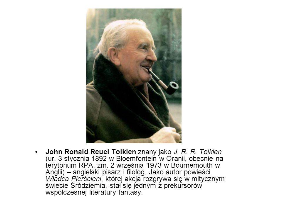 John Ronald Reuel Tolkien znany jako J. R. R. Tolkien (ur. 3 stycznia 1892 w Bloemfontein w Oranii, obecnie na terytorium RPA, zm. 2 września 1973 w B